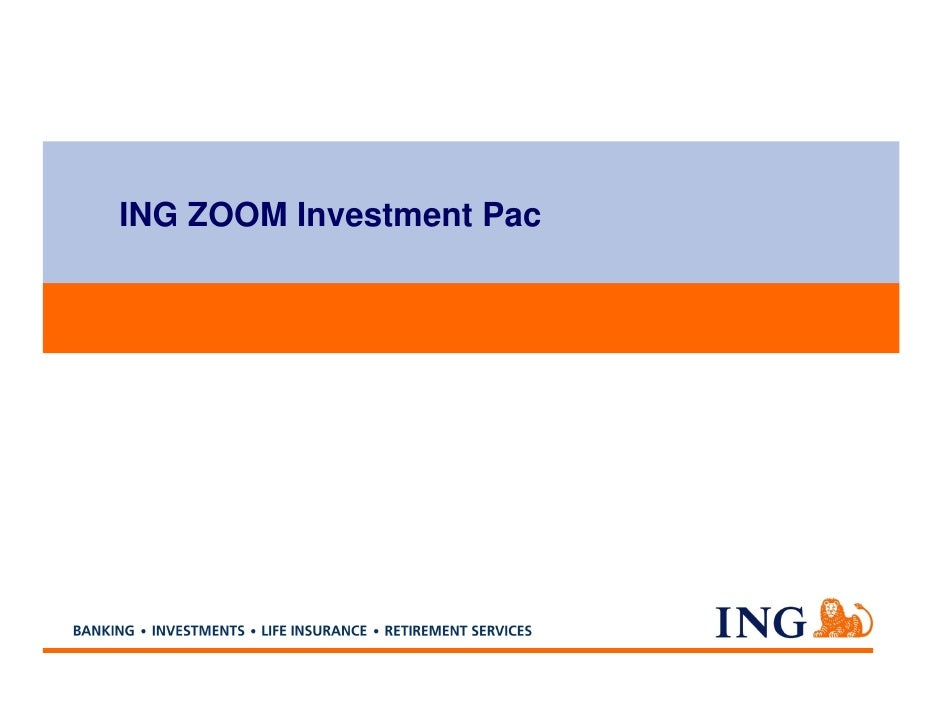 ING ZOOM Investment Pac