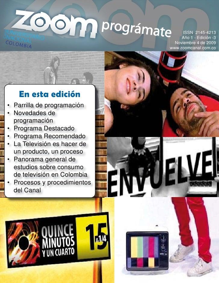 ISSN 2145-4213                                    Año 1 - Edición -3                                 Noviembre 4 de 2009  ...