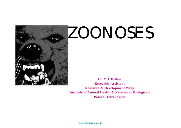 ZOONOSES                    Dr. V. I. Bishor                 Research Assistant            Research & Development Wing Ins...