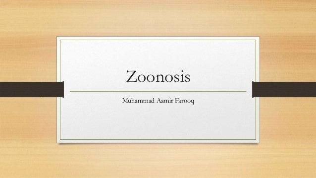 Zoonosis Muhammad Aamir Farooq