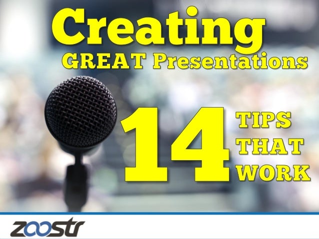 How to make great presentations