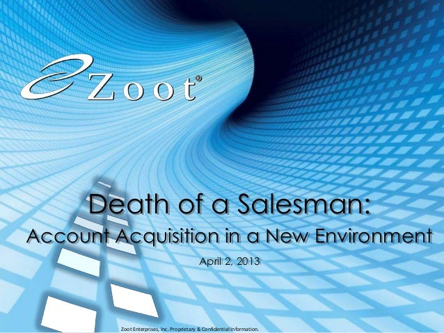 Death of a Salesman:Account Acquisition in a New Environment                                           April 2, 2013      ...