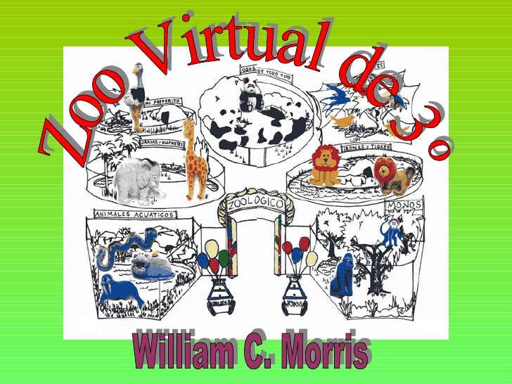 Zoo Virtual de 3º William C. Morris