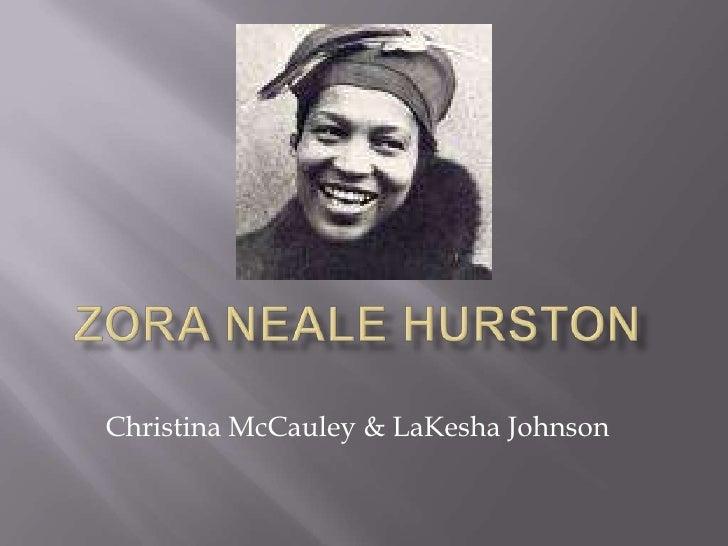 Zora Neale Hurston<br />Christina McCauley & LaKesha Johnson<br />