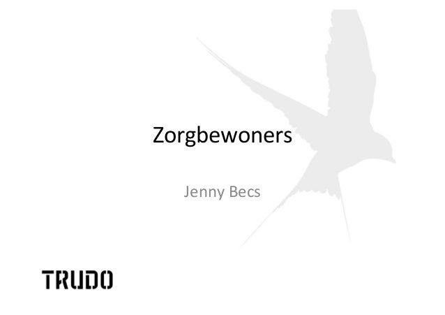 Zorgbewoners    Jenny  Becs