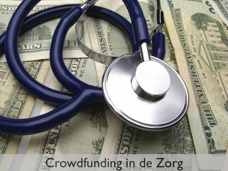 Crowdfunding in de Zorg - Verschillende vormen en tips en trucs