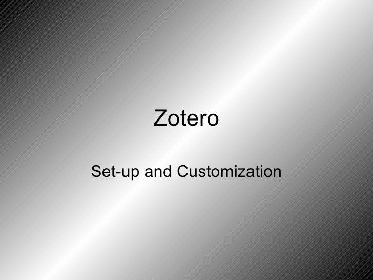Zotero Set-up and Customization