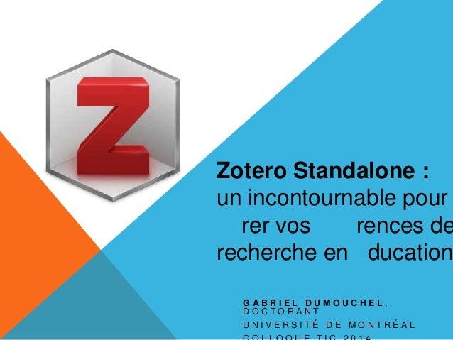 Zotero Standalone : un incontournable pour gérer vos références de recherche en éducation
