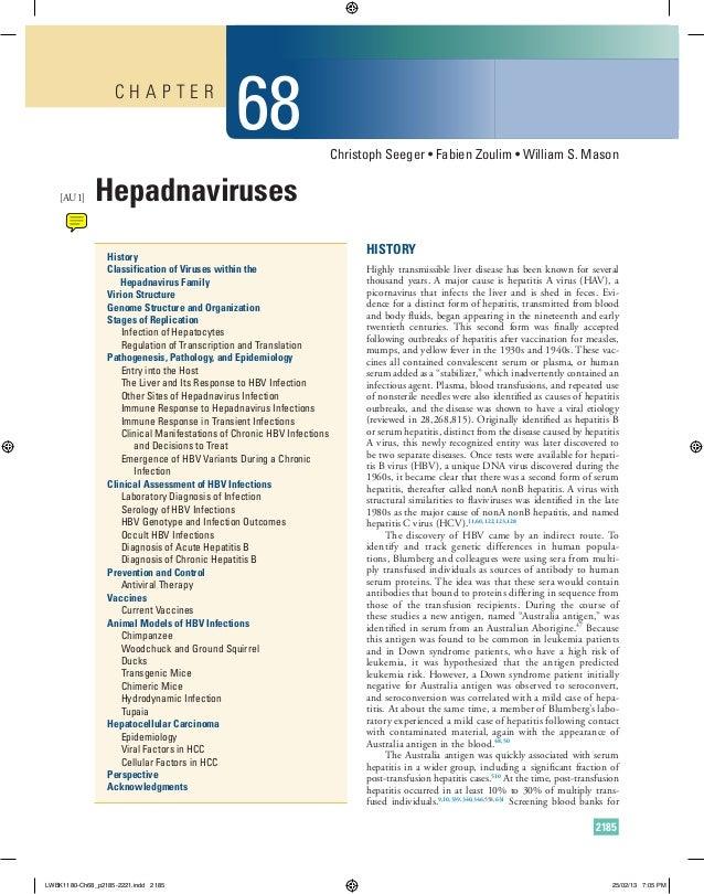 CHAPTER  [AU1]  68  Christoph Seeger • Fabien Zoulim • William S. Mason  Hepadnaviruses History Classification of Viruses ...