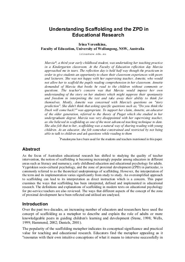 Understanding Scaffolding and the ZPD in Educational Research Irina Verenikina, Faculty of Education, University of Wollon...