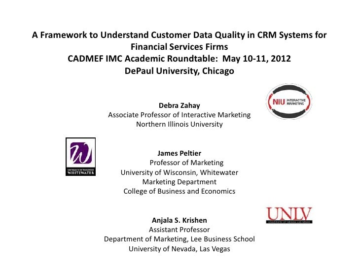A Framework to Understand Customer Data Quality in CRM Systems for                     Financial Services Firms       CADM...