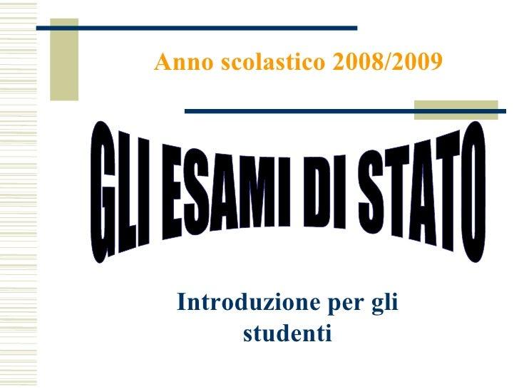 Modalità dell'esame di Stato 2008 2009