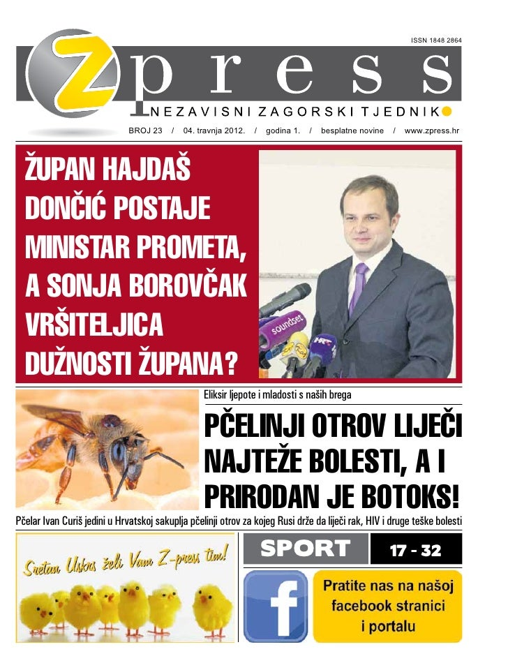 ISSN 1848 2864                              BROJ 23 / 04. travnja 2012. / godina 1. / besplatne novine / www.zpress.hr  ŽU...