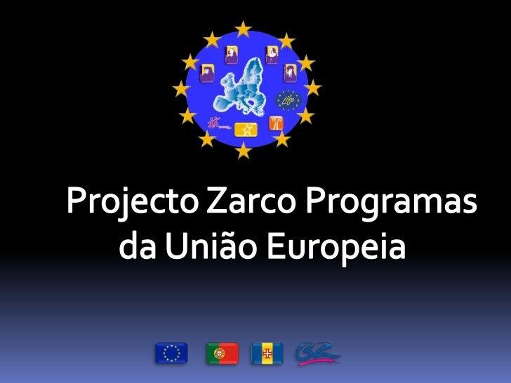 """ Sensibilizar , consciencializar ,formar e criar  um ambiente favorável à educação  """"europeísta"""" e ao Mundo globalizado ;..."""
