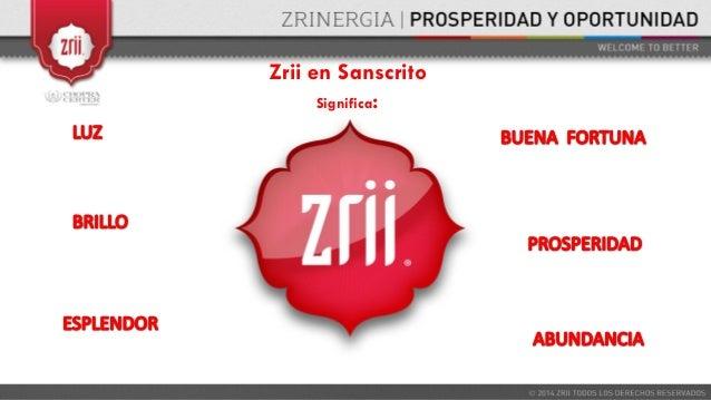 Zrii en Sanscrito Significa: