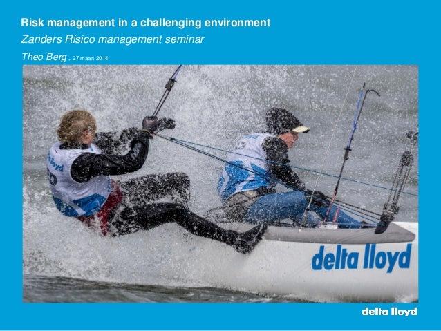 Presentatie Theo Berg - Delta Lloyd voor Zanders Risicomanagement Seminar 2014