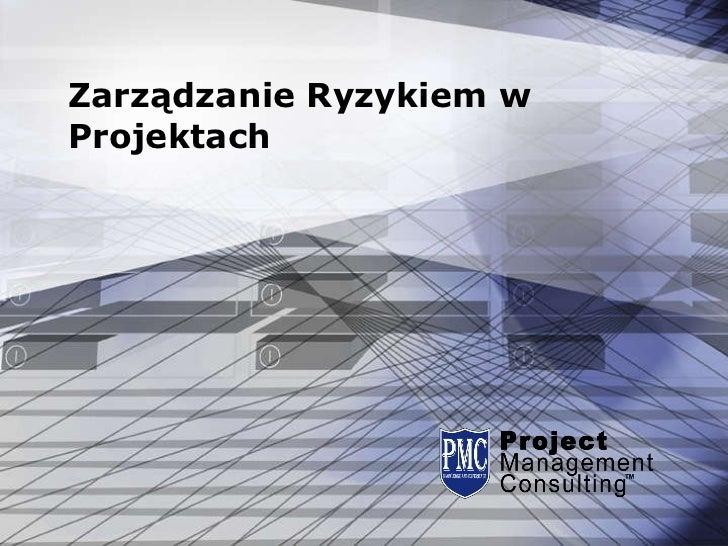 Zarządzanie Ryzykiem w Projektach