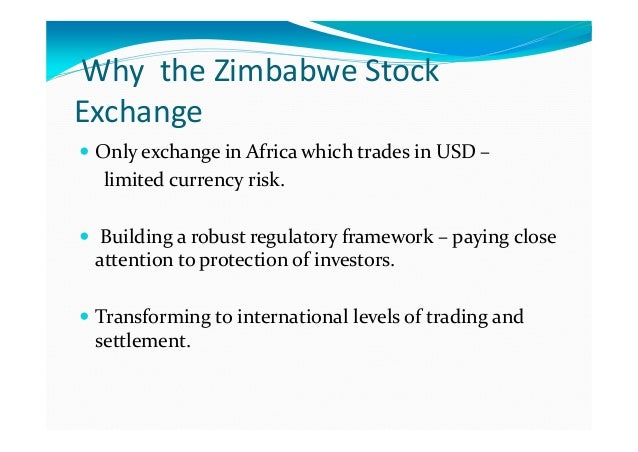 zimbabwe stock xchange listing requirement The platform is entirely dedicated to african stock markets with the added functionality of access to historical data that include share price, market performances, trade volume and daily news we carry out our research in order to provide in-depth and independent analysis with an insight into the issues that african markets are facing today.