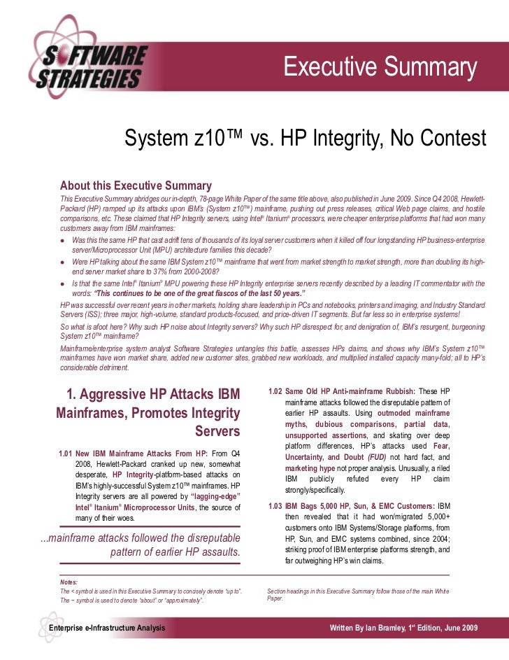 Executive Summary                               System z10™ vs. HP Integrity, No Contest     About this Executive Summary ...