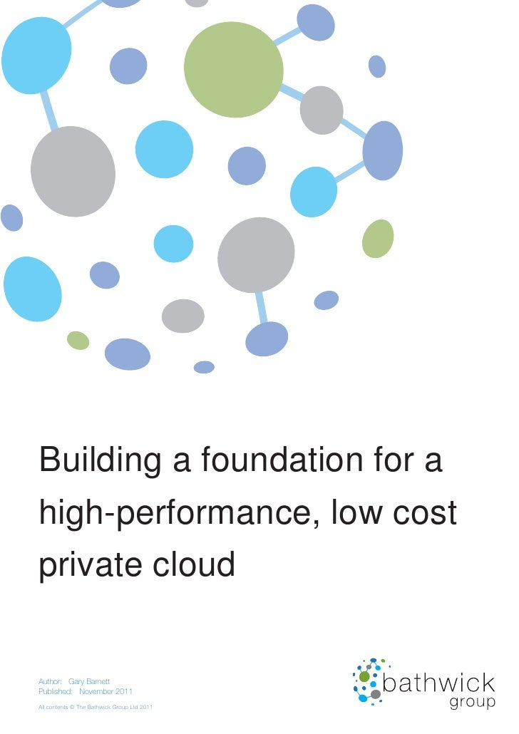 Building a foundation for a  high-performance, low cost  private cloud