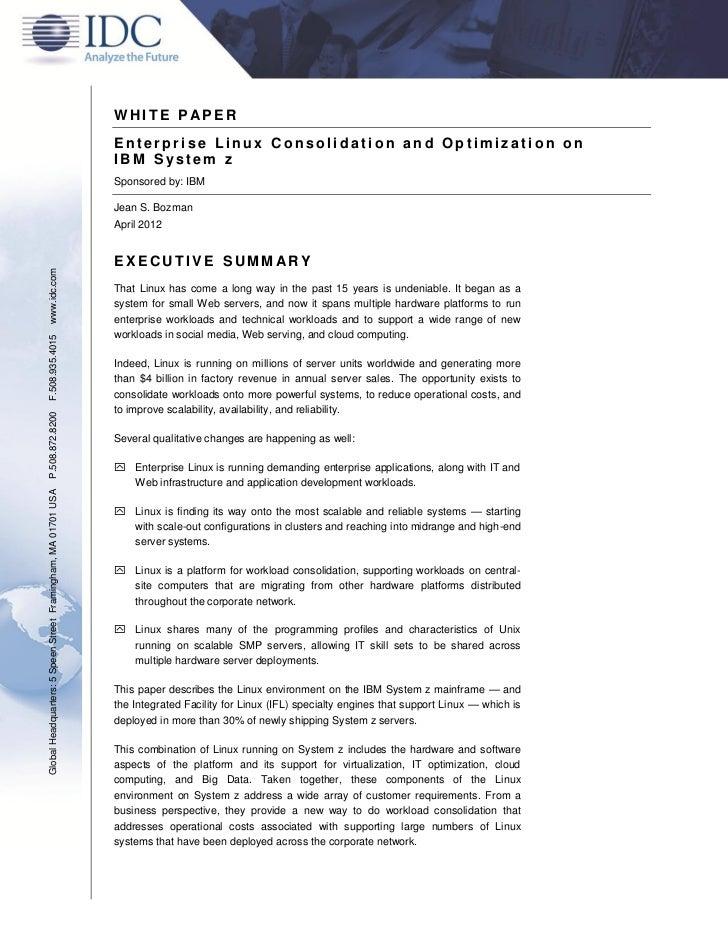 Enterprise Linux Consolidation and Optimization on  IBM System z