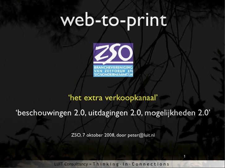 web-to-print                    'het extra verkoopkanaal' 'beschouwingen 2.0, uitdagingen 2.0, mogelijkheden 2.0'         ...