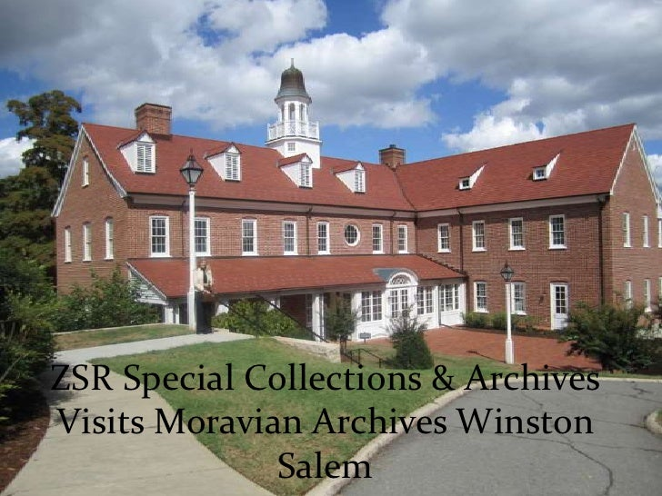 ZSR Special Collections & Archives Visits Moravian Archives Winston Salem<br />