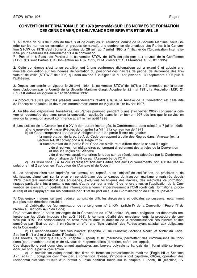 CONVENTION INTERNATIONALE DE 1978 (amendée) SUR LES NORMES DE FORMATION DES GENS DE MER, DE DELIVRANCE DES BREVETS ET DE V...