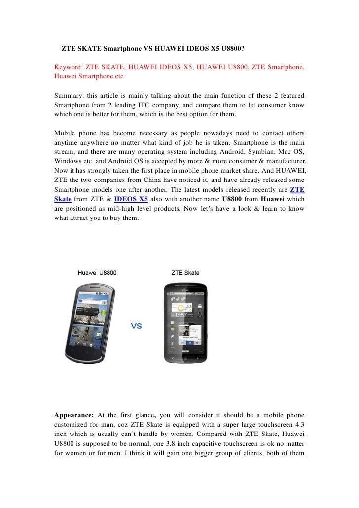 ZTE SKATE Smartphone VS HUAWEI IDEOS X5 U8800?Keyword: ZTE SKATE, HUAWEI IDEOS X5, HUAWEI U8800, ZTE Smartphone,Huawei Sma...