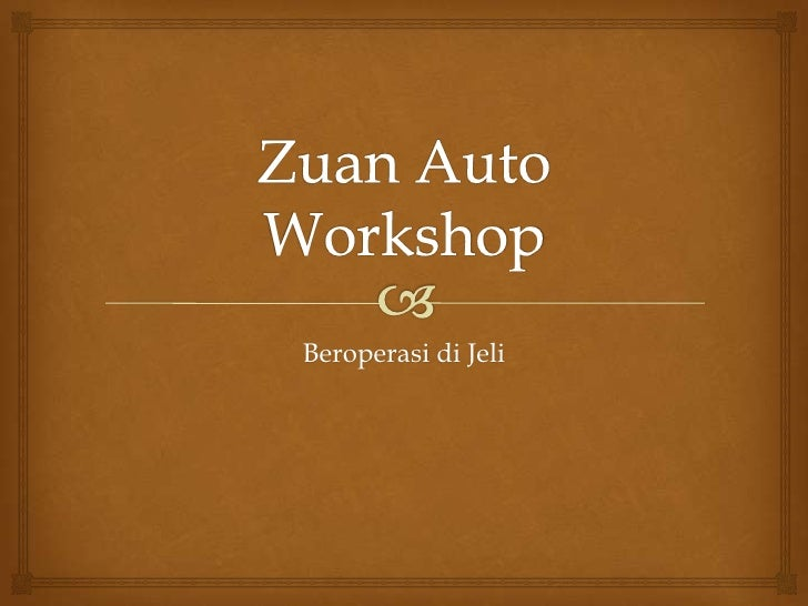 Zuan Auto Workshop<br />Beroperasi di Jeli<br />
