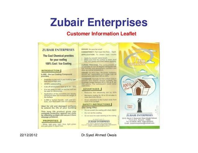 Zubair Enterprises                Customer Information Leaflet22/12/2012           Dr.Syed Ahmed Owais