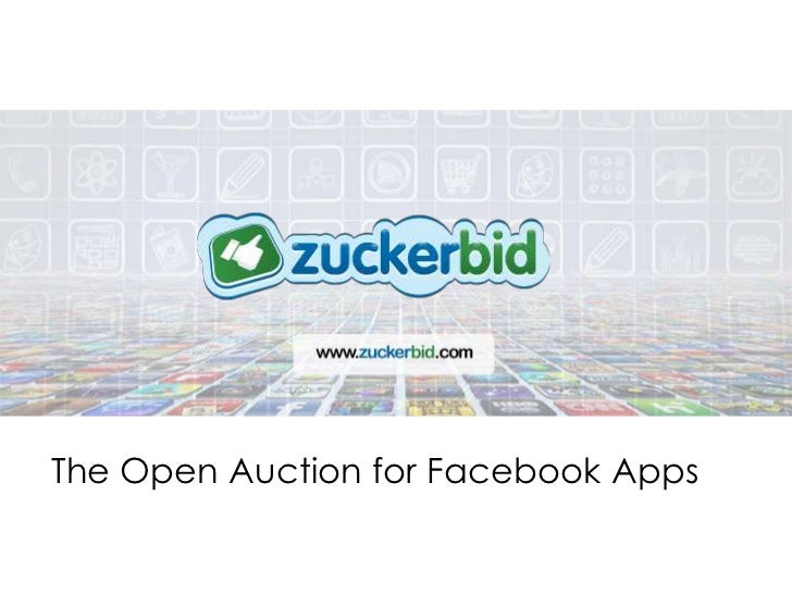 The Open Auction for Facebook Apps