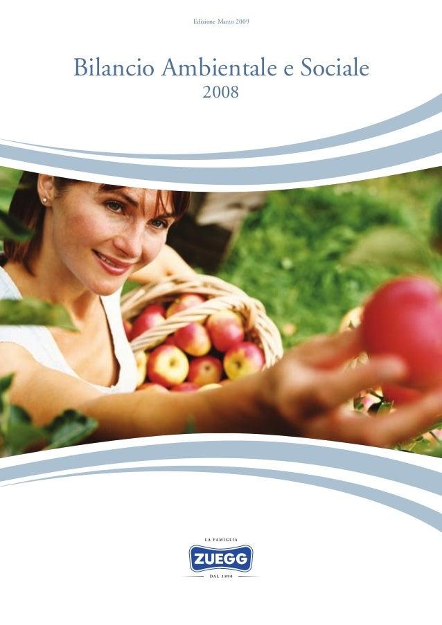 Edizione Marzo 2009Bilancio Ambientale e Sociale              2008