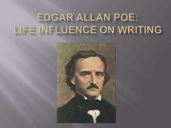 Edgar Allan Poe:Life Influence on Writing<br />