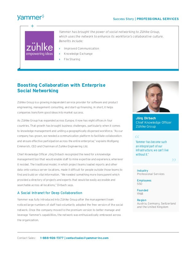 Boosting Collaboration with EnterpriseSocial NetworkingZühlke Group is a growing independent service provider for software...