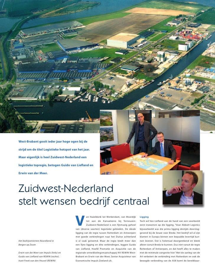 West-Brabant gooit ieder jaar hoge ogen bij destrijd om de titel Logistieke hotspot van het jaar.Maar eigenlijk is heel Zu...