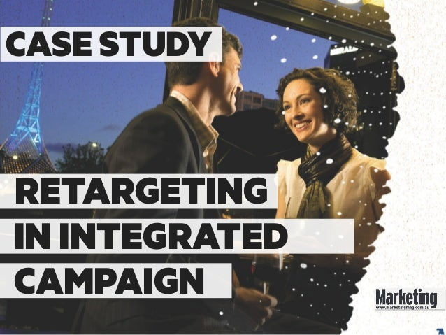 Case study: Retargeting in Integrated Campaign for Online Travel Company