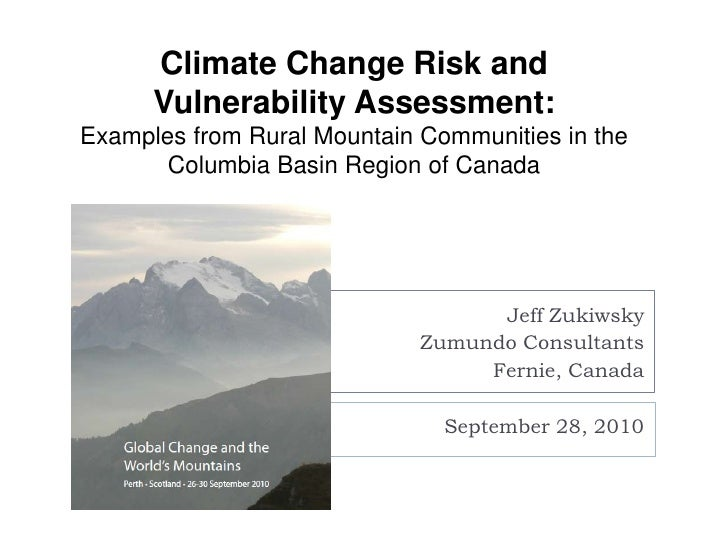 Conducting Climate Change Risk and Vulnerability Assessments in Rural Mountain Communities in the Columbia Basin Region of Canada [Jeff Zukiwsky]