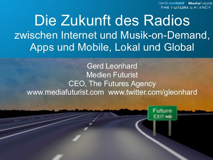 Die Zukunft von Radio (Presentation bei den Lokalrundfunktagen in Nuernberg 2010)