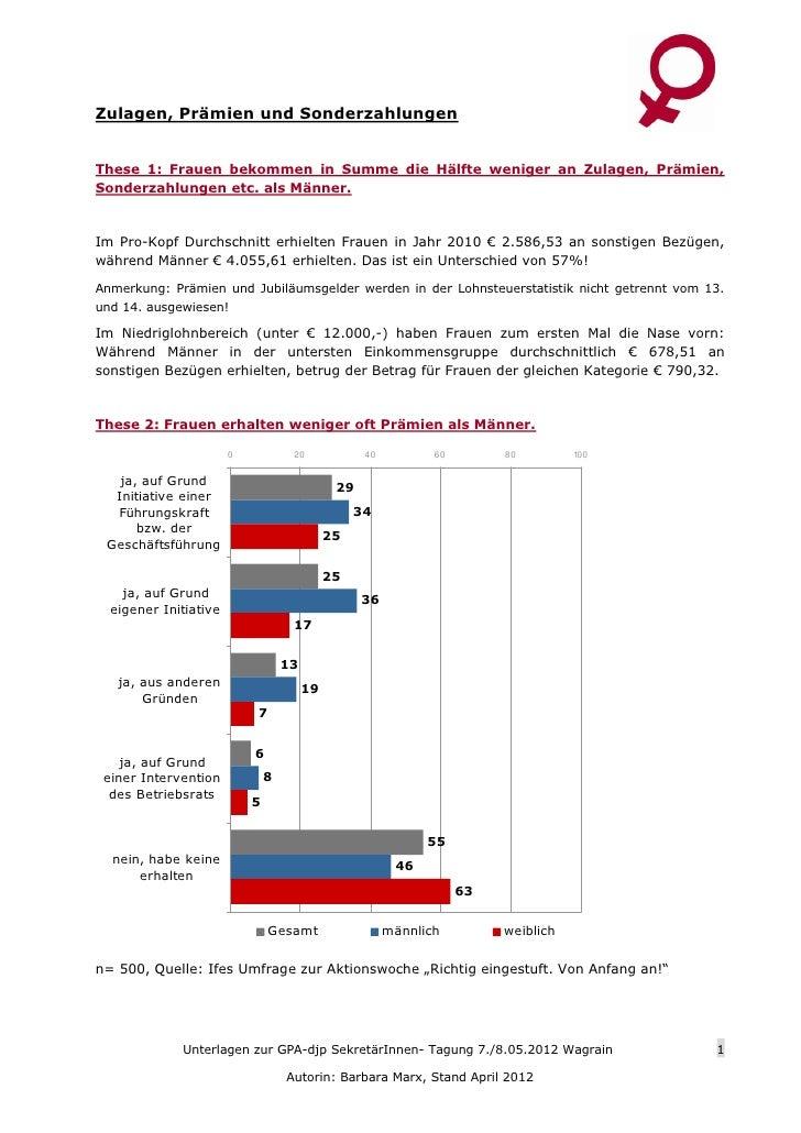 Zulagen, Prämien und SonderzahlungenThese 1: Frauen bekommen in Summe die Hälfte weniger an Zulagen, Prämien,Sonderzahlung...