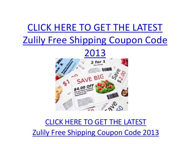 CLICK HERE TO GET THE LATESTZulily Free Shipping Coupon Code               2013       CLICK HERE TO GET THE LATEST  Zulily...