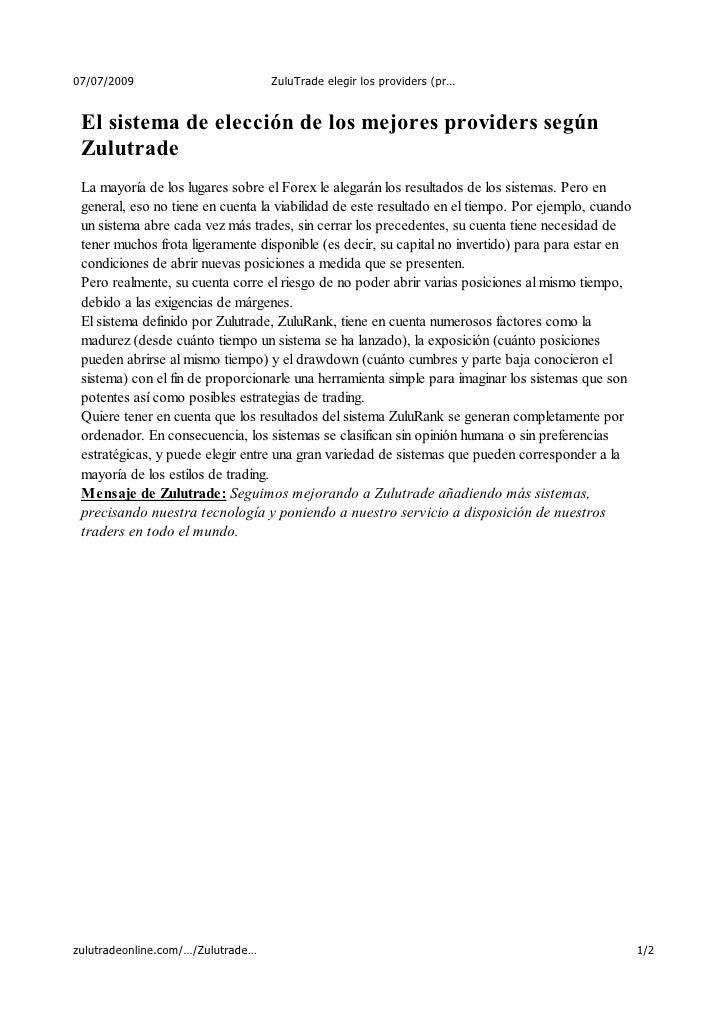 07/07/2009                         ZuluTrade elegir los providers (pr…    El sistema de elección de los mejores providers ...
