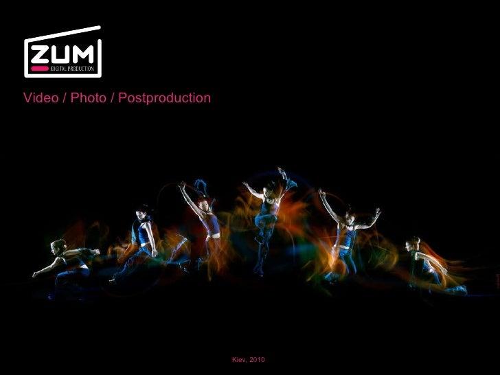 Zum production 2010