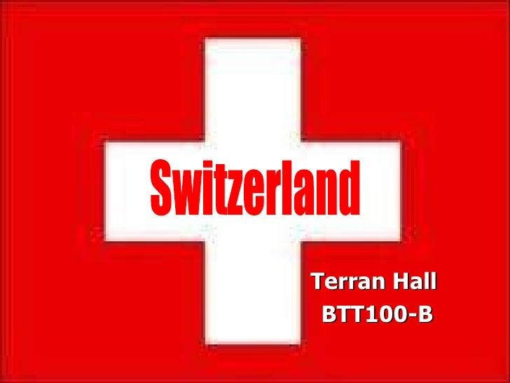 Terran Hall  BTT100-B Switzerland