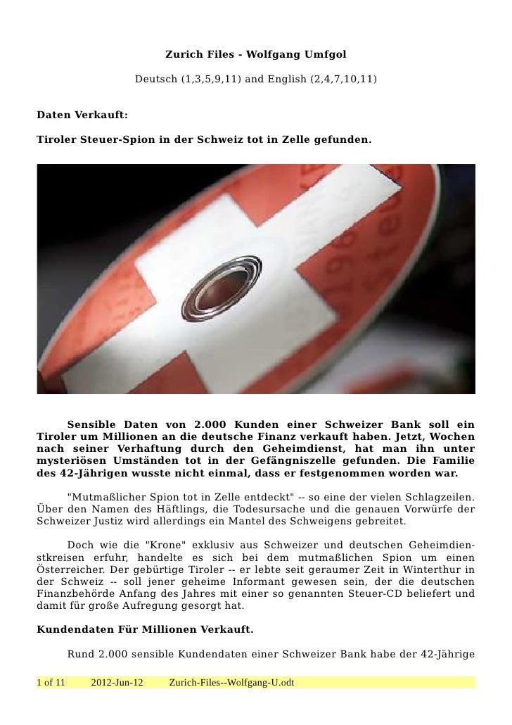Zurich Files - Wolfgang Umfgol                       Deutsch (1,3,5,9,11) and English (2,4,7,10,11)Daten Verkauft:Tiroler ...