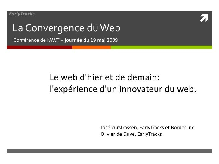 Du web d'hier au Web de demain: l'expérience d'un innovateur du Web