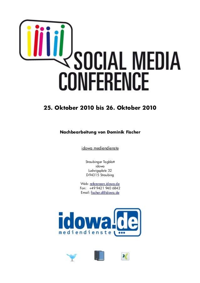 25. Oktober 2010 bis 26. Oktober 2010 Nachbearbeitung von Dominik Fischer idowa mediendienste Straubinger Tagblatt idowa L...