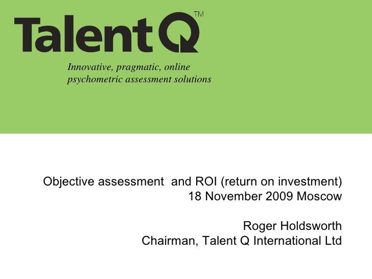 ROI of assessment