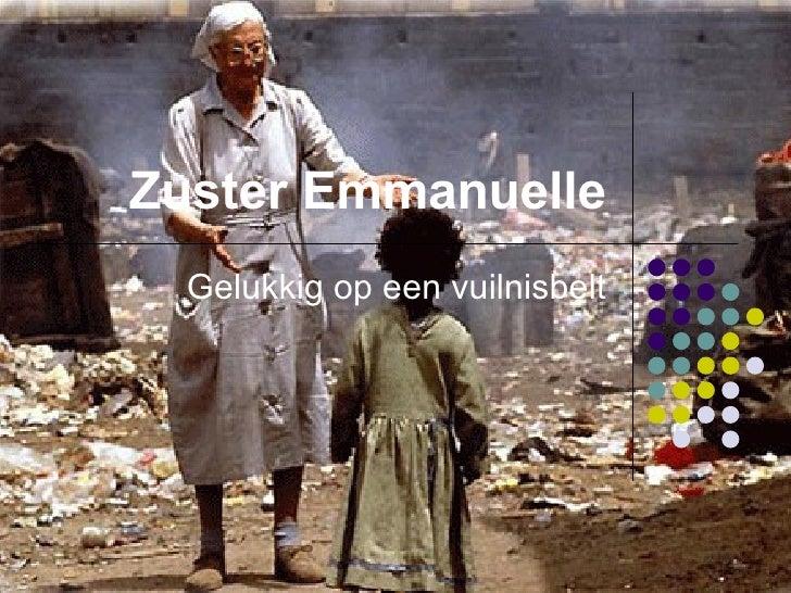 Zuster  Emmanuelle Gelukkig op een vuilnisbelt