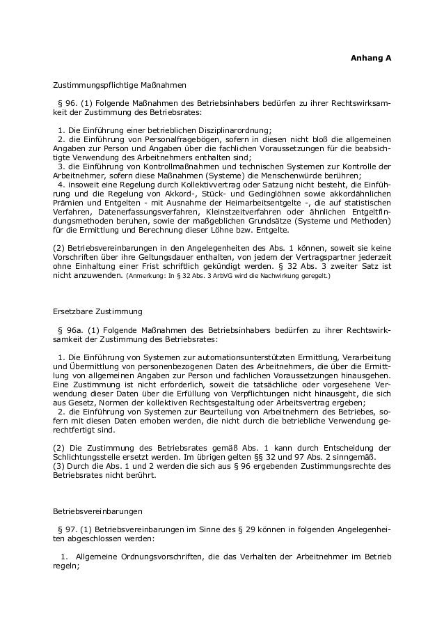 Anhang A Zustimmungspflichtige Maßnahmen § 96. (1) Folgende Maßnahmen des Betriebsinhabers bedürfen zu ihrer Rechtswirksam...